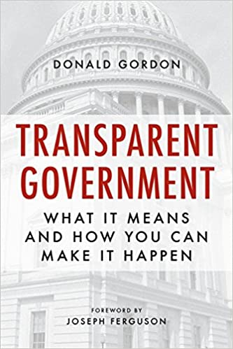 Transparent Government:  What It Means and How You Can Make It Happen - Epub + Converted Pdf