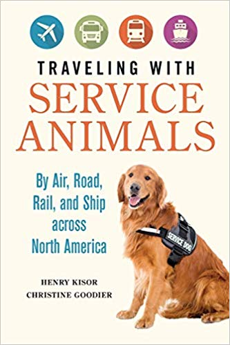 Traveling with Service Animals: By Air, Road, Rail, and Ship across North America