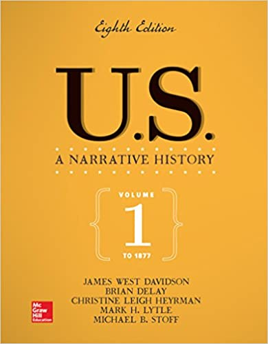 US: A Narrative History Volume 1: To 1877 (8th Edition) - Original PDF