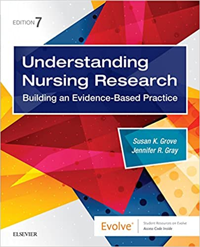 Understanding Nursing Research E-Book: Building an Evidence-Based Practice (7th Edition) - Original PDF