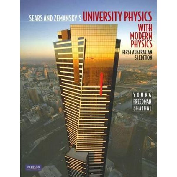 University Physics with modern physics (Australian edition)