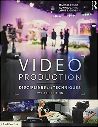 Video Production: Disciplines and Techniques (12th Edition) - Orginal Pdf