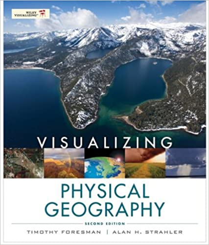 Visualizing Physical Geography (2nd Edition) - Orginal Pdf