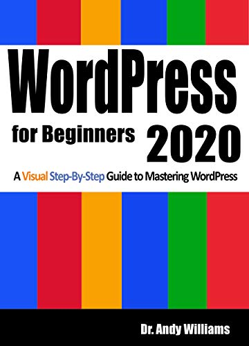 WordPress for Beginners 2020: A Visual Step-by-Step Guide to Mastering WordPress - Epub + Converted Pdf