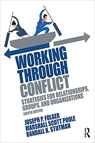 Working Through Conflict: Strategies for Relationships, Groups, and Organizations (8th Edition) - Pdf