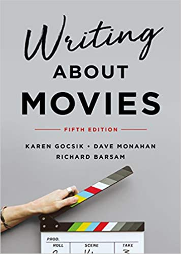 Writing About Movies (5th Edition) BY Gocsik - Orginal Pdf