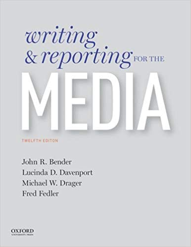 Writing and Reporting for the Media (12th Edition)