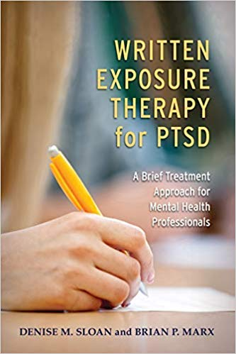 Written Exposure Therapy for PTSD A Brief Treatment Approach for Mental Health Professionals