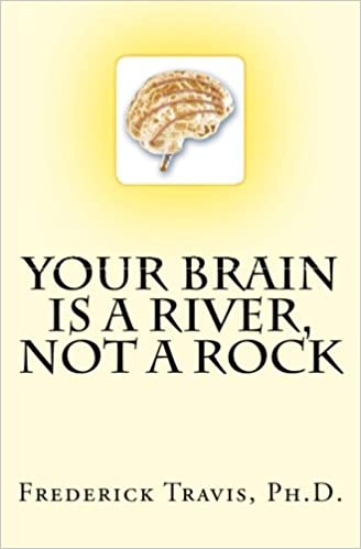 Your Brain is a River, Not a Rock - Converted Pdf