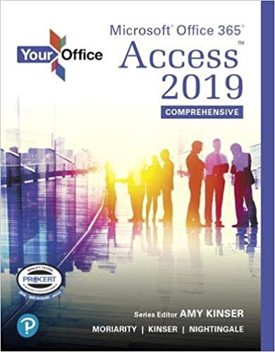 Your Office: Microsoft Office 365, Access 2019 Comprehensive [2019] - Original PDF